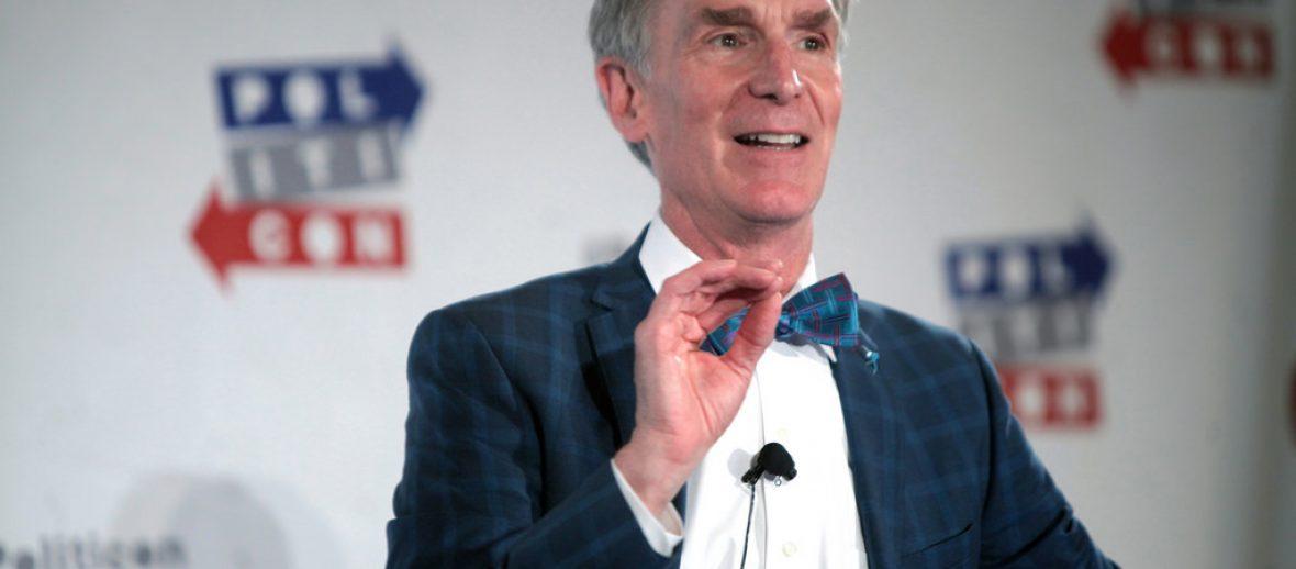 Bill Nye…Why?